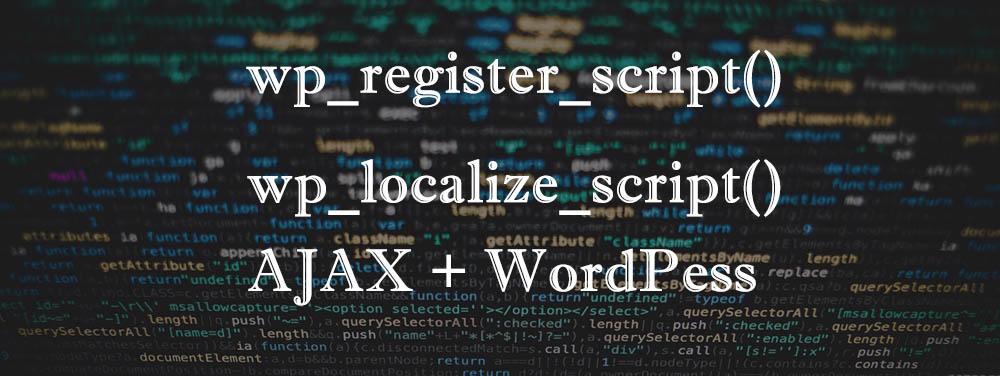 Регистрация и локализация скриптов в WordPress